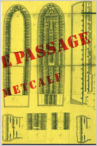 THE MIDDLE PASSAGE (A TRIPTYCH OF COMMODITIES) by  Paul Metcalf - 1976 - from William Reese Company - Literature ABAA-ILAB (SKU: WRCLIT72188)