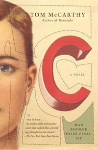 C by  Tom McCarthy - Paperback - 2011 - from ThriftBooks (SKU: G0307398870I4N00)