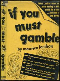 image of If You Must Gamble
