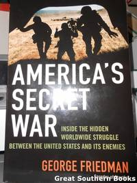 image of America's Secret War: Inside the Hidden Worldwide Struggle Between the United States and it's Enemies