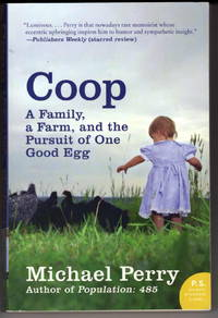 Coop: A Family, A Farm, and the Pursuit of One Good Egg