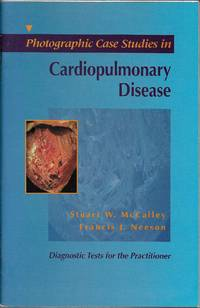 image of Photographic Case Studies in Cardiopulmonary Disease (Diagnostic Tests for the Practitioner)