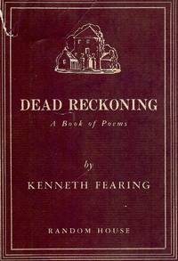 DEAD RECKONING by  Kenneth FEARING - Hardcover - 1938 - from Antic Hay Books and Biblio.com
