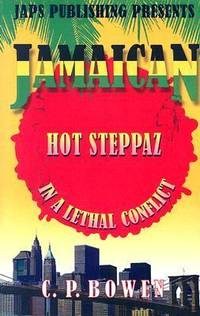 Jamaican Hot Steppaz in a Lethal Conflict