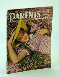 Parents' Magazine - On Rearing Children from Crib to College, August (Aug.) 1940 - Our Children Face War / No Child is Tone Deaf