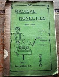 MAGICAL NOVELTIES A Book Of New Conjuring Tricks