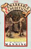 The Remarkable Expedition: The Story of Stanley's Rescue of Emin Pasha from Equatorial Africa