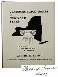 Classical Place Names in New York State: Origins, Histories and Meanings