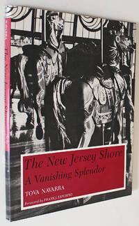 The New Jersey Shore: A Vanishing Splendor