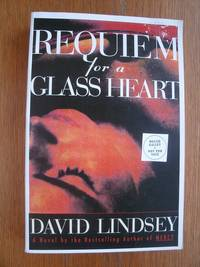 Requiem for a Glass Heart by  David Lindsey - Paperback - Bound Galley - 1996 - from Scene of the Crime Books, IOBA (SKU: 19581)