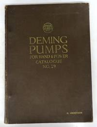 Deming Pumps For Hand & Power Catalogue No. 29