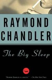 image of The Big Sleep (A Philip Marlowe Novel)