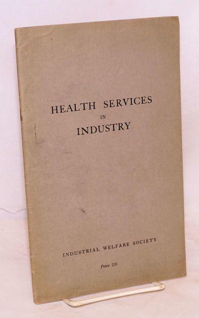 London: Industrial Welfare Society, 1942. 60p., wraps slightly worn.