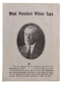 What President Wilson Says [cover title]
