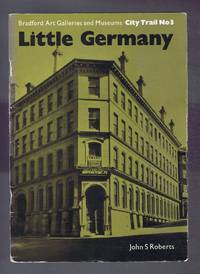 Little Germany, Bradford Art Galleries and Museums, City Trail No. 3