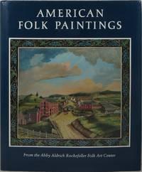 American Folk Paintings From the Abby Aldrich Rockefeller Folk Art Center
