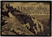 (Mining-Railroads-Colorado)  A Picture Story of the Cripple Creek Trip