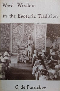 image of Word Wisdom in the Esoteric Tradition:  Classes in Basic Theosophical  Teaching