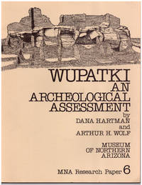 Wupatki: An Archeological Assessment; MNA / Anthropology Research Paper 6