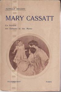 Un Peintre Des Enfants Et Des Meres Mary Cassatt