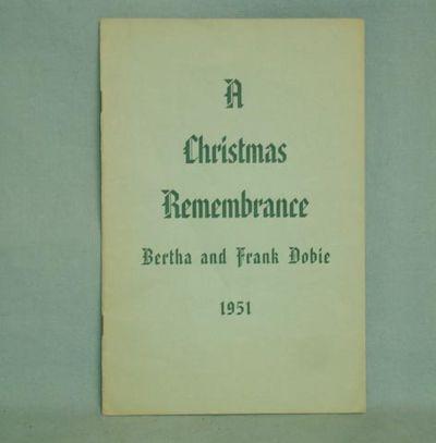. Octavo. A Christmas Keepsake. Reprinted from Texas Folklore Society Publication XXIV. The Healer o...