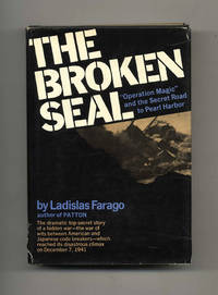 "The Broken Seal: the Story of ""Operation Magic"" and the Pearl Harbor  Disaster  -1st Edition/1st Printing"