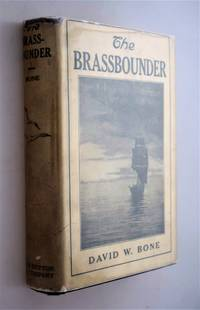 The Brassbounder by  David William Bone - Hardcover - 1928 - from Norman Macdonald's Collection and Biblio.com