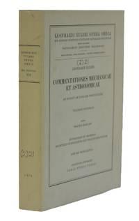 Leonhardi Euleri Commentationes Mechanicae et Astronomicae. Ad Scientiam Navalem Pertinentes....