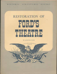 Restoration of Ford's Theatre by  George J OLSZEWSKI - Paperback - Signed First Edition - 1963 - from Main Street Fine Books & Manuscripts, ABAA (SKU: 45132)