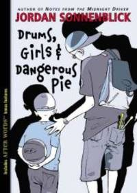 image of Drums, Girls, And Dangerous Pie (Turtleback School & Library Binding Edition)