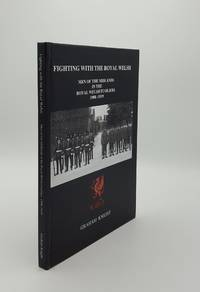 FIGHTING WITH THE ROYAL WELSH Men of the Midlands in the Royal Welsh Fusiliers 1900-1919