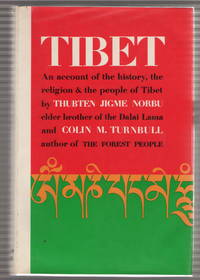 Tibet An account of the History, the Religion & the People of Tibet