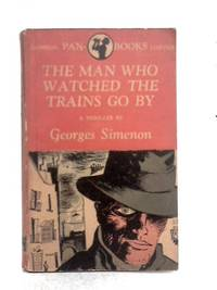 image of The Man Who Watched the Trains Go by
