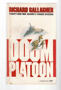 Doom Platoon by  Richard Gallagher - Paperback - 1978 - from Riverwash Books and Biblio.com