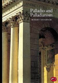 Palladio and Palladianism: 0 (World of Art)