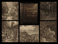The Bible Gallery. Illustrated by Gustave Dore.
