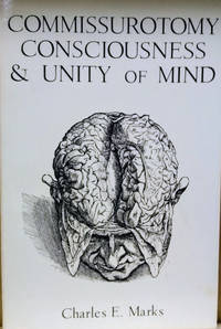 Commissurotomy Consciousness and Unity of Mind