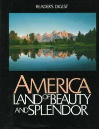 America : Land of Beauty and Splendor