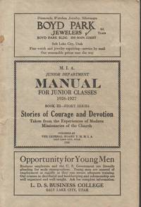 M. I. A. Junior Department Manual for Junior Classes 1926-1927 Book III -  Story Series Stories of Courage and Devotion