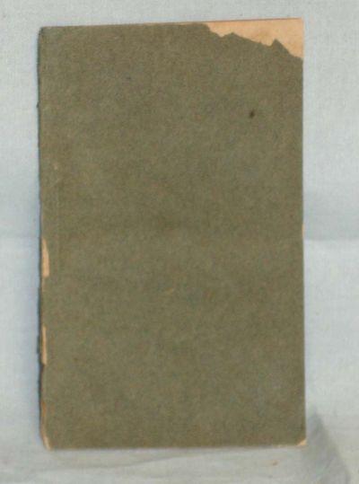Wilmington: P. Brynbert, (Printer), 1809. 12mo. Rare American edition, 36pp., bound in plain gray wr...