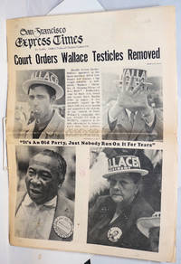 image of San Francisco Express Times, vol.1, #39, Oct. 16, 1968: Court Orders Wallace Testicles Removed