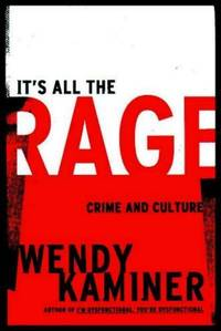 IT'S ALL THE RAGE - Crime and Culture