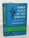 image of Three Flags at the Straits
