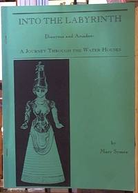 image of Into the Labyrinth, Dionysus and Adriadne: A Journey through the Water Houses