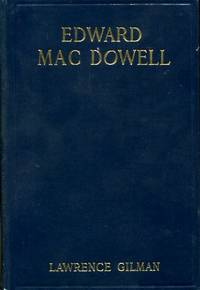 Edward Macdowell: a study