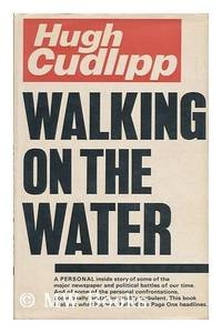 Walking on the Water: Autobiography