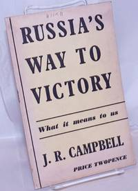 image of Russia's Way to Victory: What it means to us