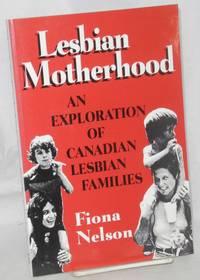 image of Lesbian motherhood; an exploration of Canadian lesbian families