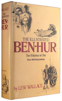 The Illustrated Ben-Hur (Two Volumes in One)