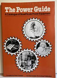 The Power Guide: A Catalogue of Small Scale Power Equipment